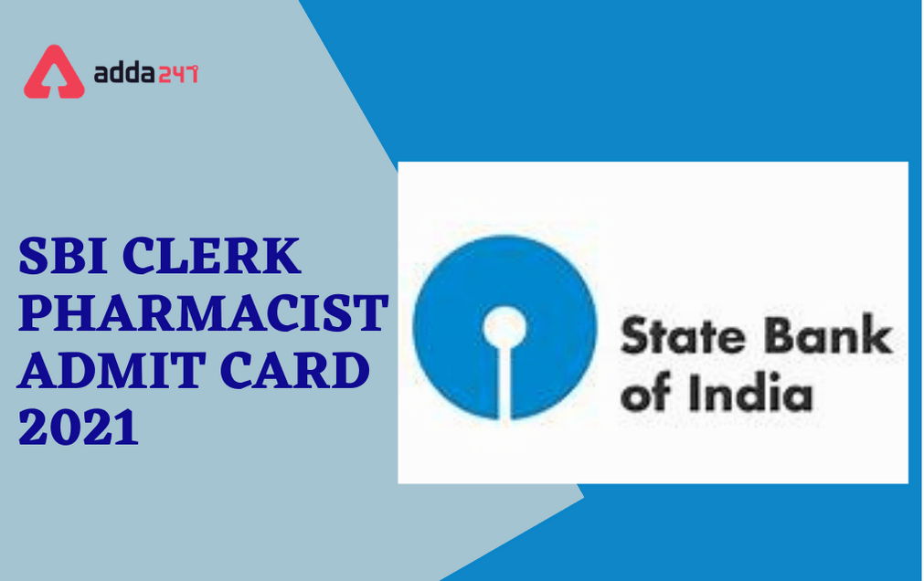 SBI Pharmacist Admit Card 2021 Out: Direct Link To Download_30.1