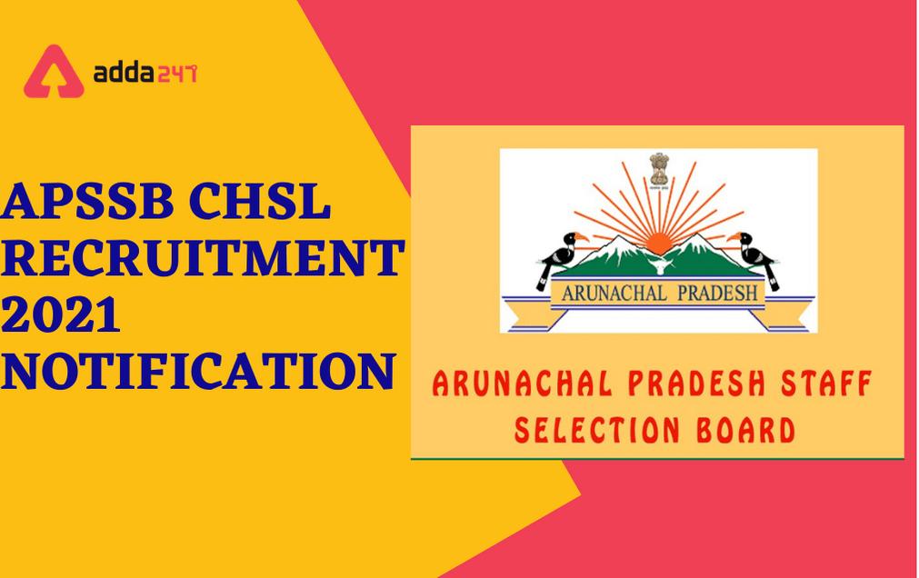 APSSB CHSL Recruitment 2021: Last Date Extended For 182 Grade C Vacancies_30.1