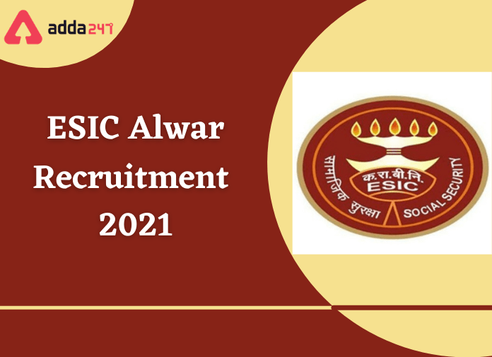 ESIC Alwar Recruitment 2021: Apply For 50 Senior Resident & Specialist Posts_40.1