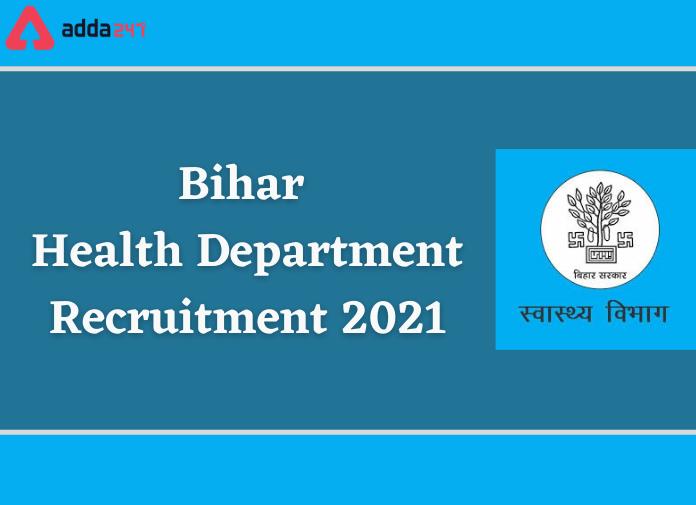 Bihar Health Department Recruitment 2021: Apply For 1430 Vacancies_30.1