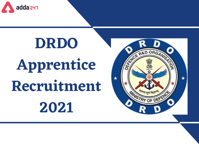 DRDO Apprentice Recruitment 2021: Apply For 47 Vacancies of Various Posts_40.1