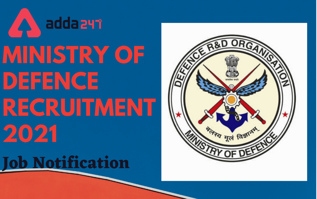Ministry of Defence Recruitment 2021: Apply For LDC, Steno & Other Posts_30.1