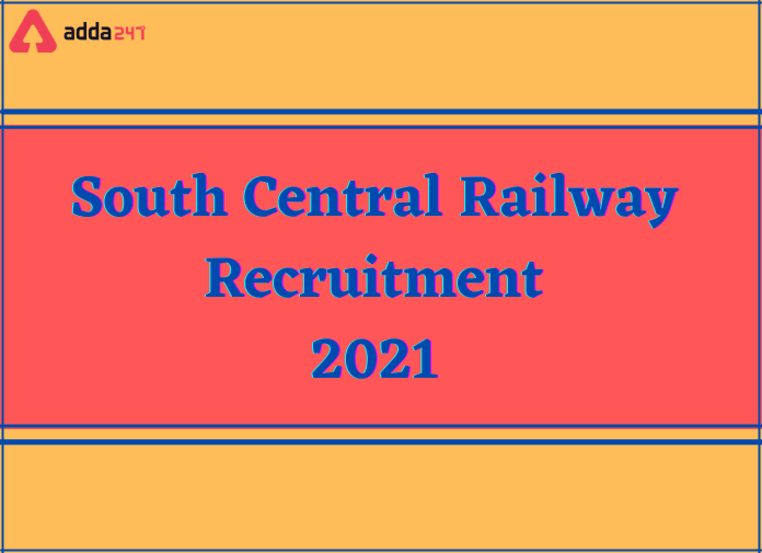 South Central Railway Recruitment 2021: Apply For 80 Vacancies_40.1