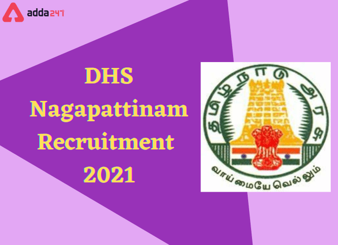 DHS Recruitment 2021: Walk-In For 67 Vacancies of Various Posts_30.1