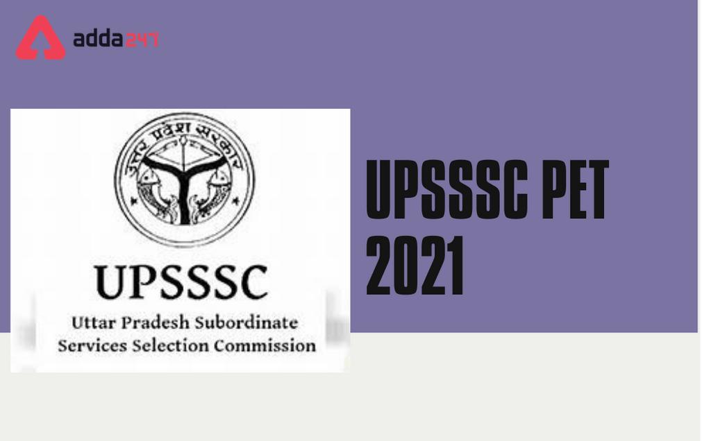 UPSSSC PET 2021: Exam Date Out, Notification, Exam Pattern_40.1
