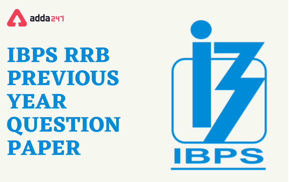 IBPS RRB Previous Year Question Papers and Answers for PO & Clerk_40.1