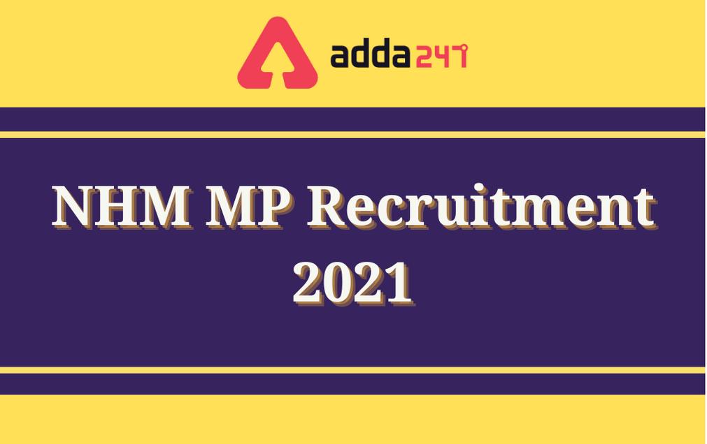 NHM MP Recruitment 2021: Apply For 5215 ANM & Staff Nurse Posts_30.1
