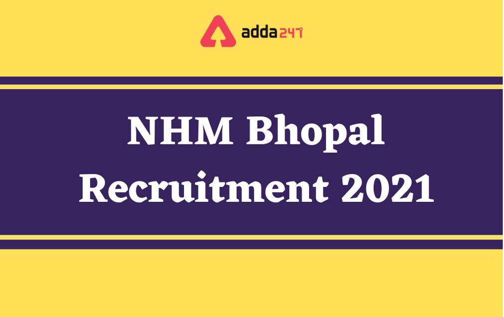 NHM Bhopal Recruitment 2021: Apply for 51 Dental Surgeon Posts_40.1