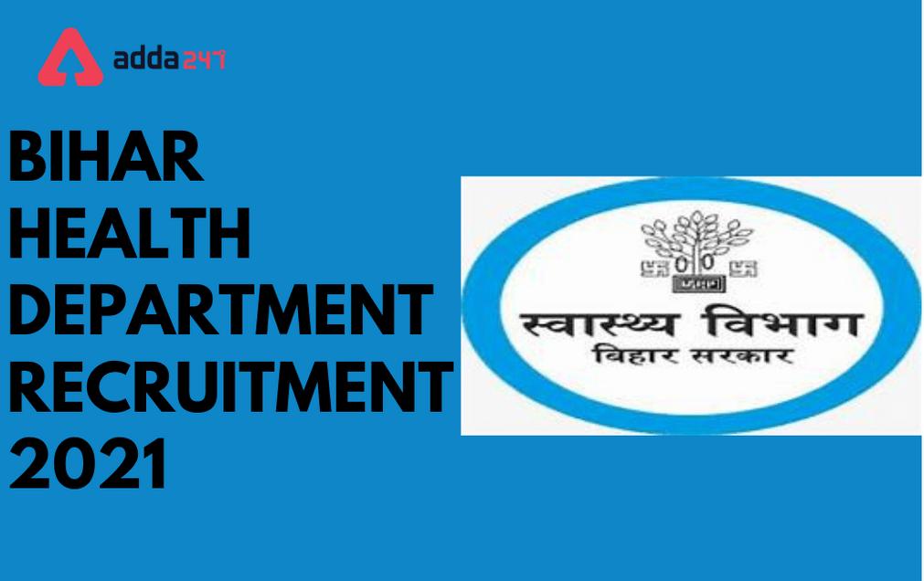 Bihar Health Department Recruitment 2021: Apply For 1797 Sr. Residents_30.1