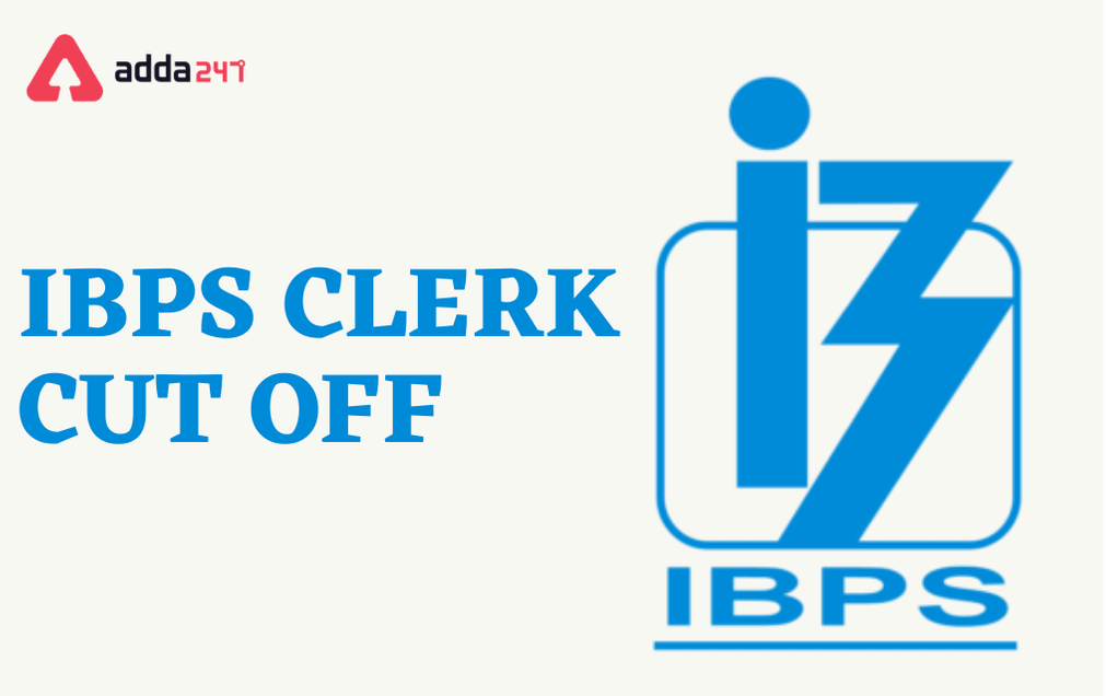 IBPS Clerk Cut-Off 2020-21: State-wise Previous Year Cut Off Marks_30.1