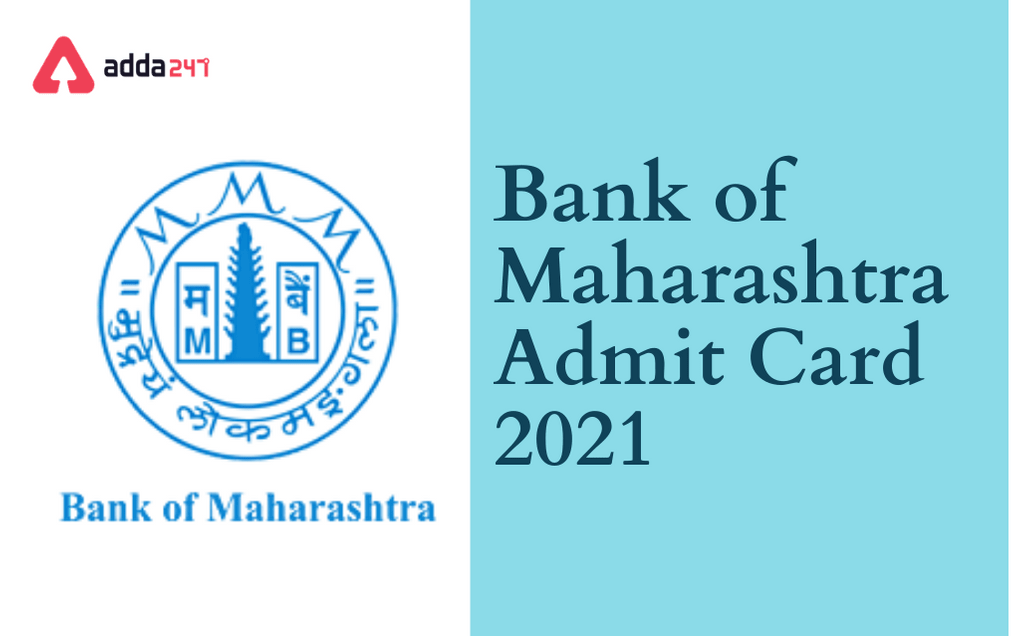 Bank of Maharashtra Admit Card 2021 Out: Direct Link To Download_30.1
