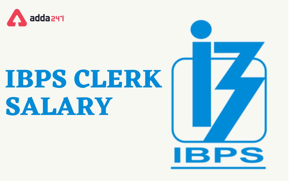 IBPS Clerk Salary 2021: Detailed IBPS Clerk In hand Salary   ஐபிபிஎஸ் எழுத்தர் சம்பளம் 2021  _40.1