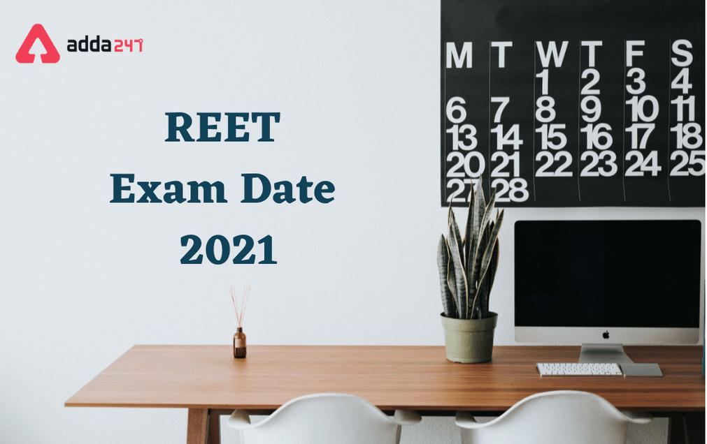 REET Exam Date 2021