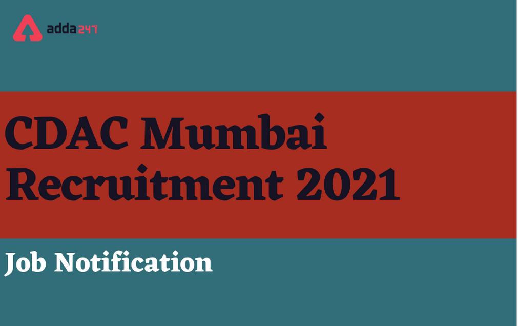 CDAC Mumbai Recruitment 2021: Apply Online For 51 Engineer Posts_30.1