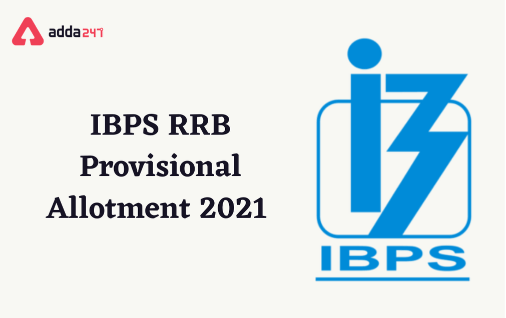 IBPS RRB Office Assistant Provisional Allotment 2021 Out For Reserve List Candidates_40.1