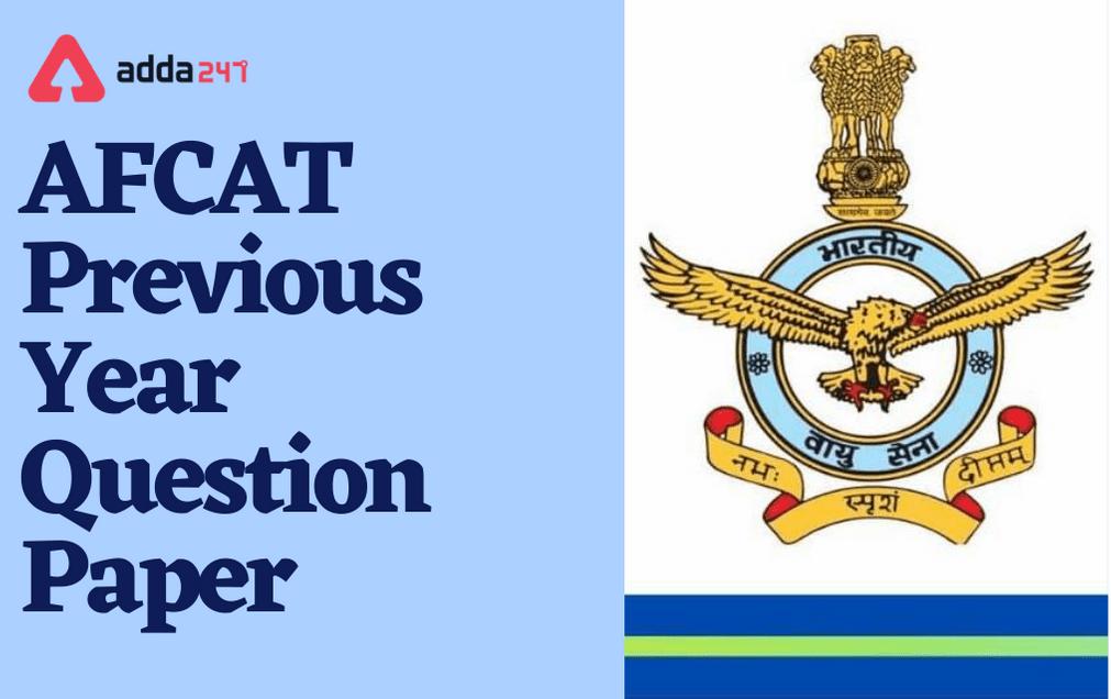 AFCAT Previous Year Question Paper: Download PDF_30.1