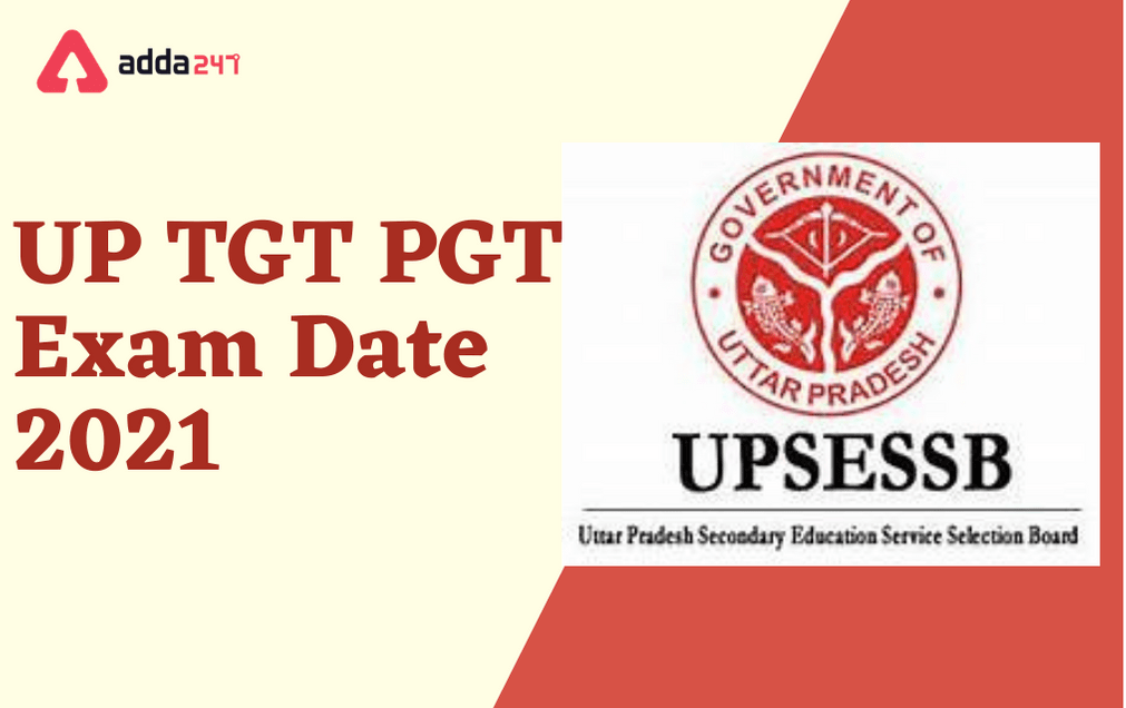UP TGT PGT Exam Date 2021 Out For 15198 Vacanies_40.1