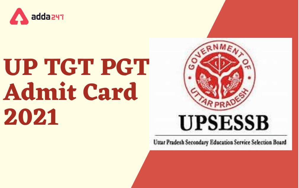 UP TGT PGT Admit Card 2021: Download UPSESSB Hall Ticket_40.1