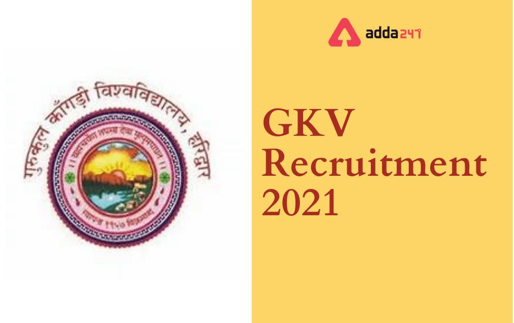 GKV Recruitment 2021: Apply Online For 117 Teaching & Non Teaching Posts_40.1