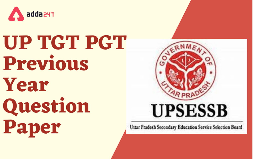 UP TGT PGT Previous Year Question Paper: Download PDF_40.1