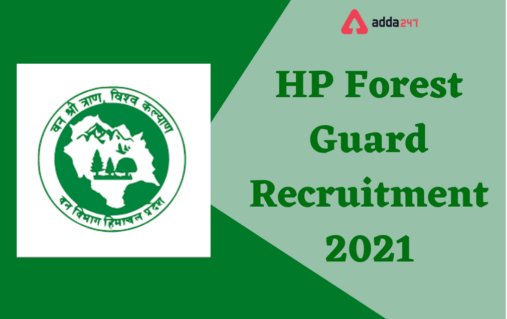 HP Forest Guard Recruitment 2021: Apply Online For 311 Vacancies_30.1