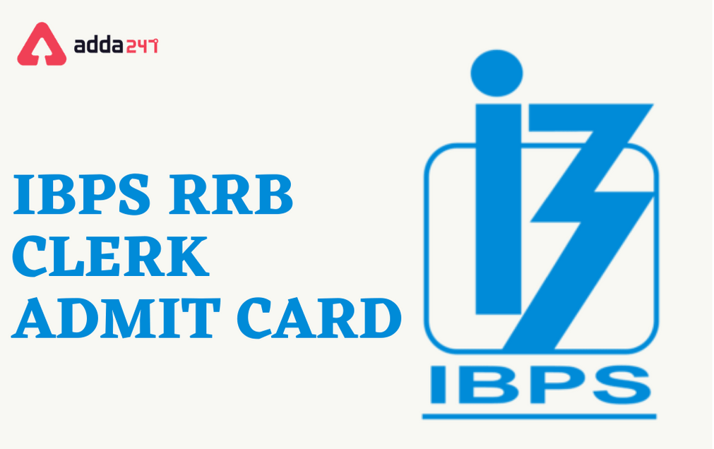 IBPS RRB Clerk Mains Admit Card 2021 Out for Office Assistant_40.1