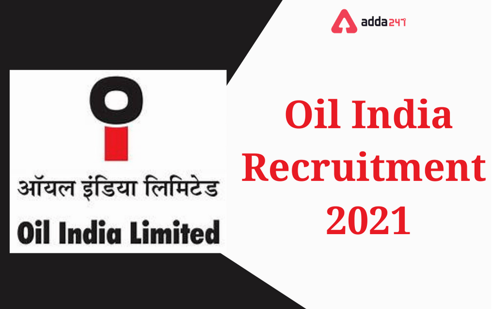 Oil India Recruitment 2021 Notification Out, Apply Online for 535 Posts_40.1