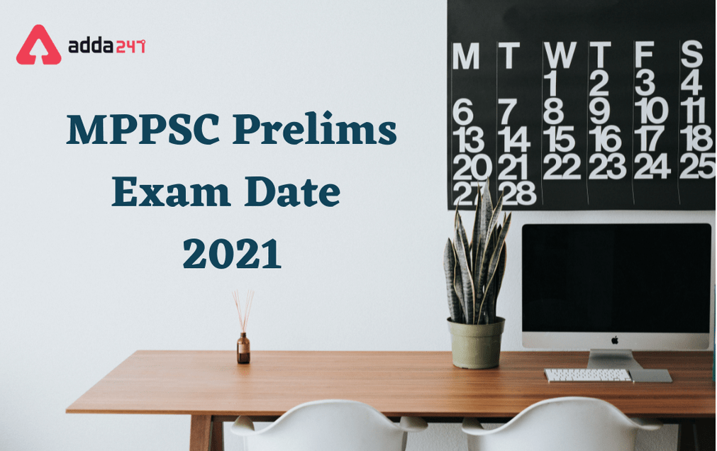 MPPSC Prelims Exam Date 2021 Out: Check Official Notice_30.1