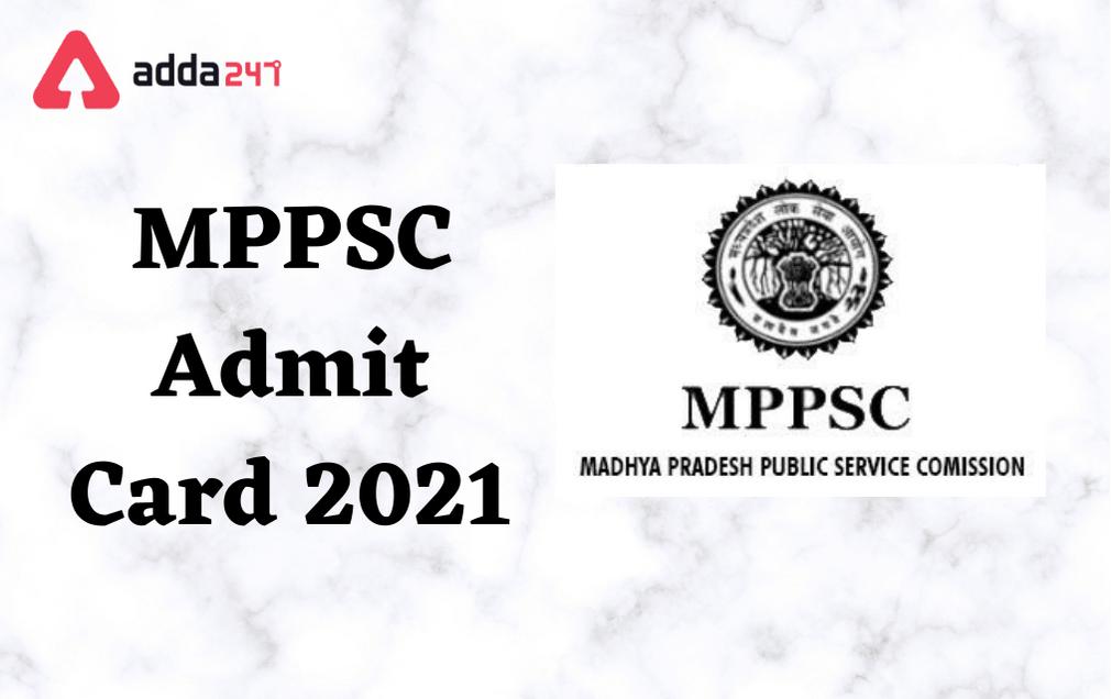 Download MPPSC Admit Card 2021   MPPSC Prelims Exam 2021_30.1