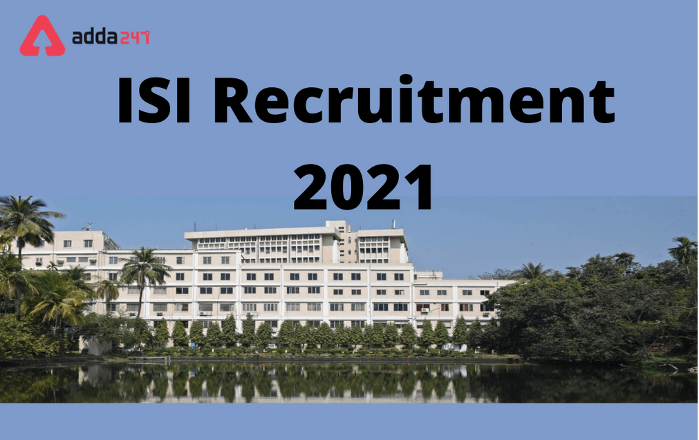 ISI Recruitment 2021 For 45 Engineer, Assistants, Driver & Other Posts_30.1