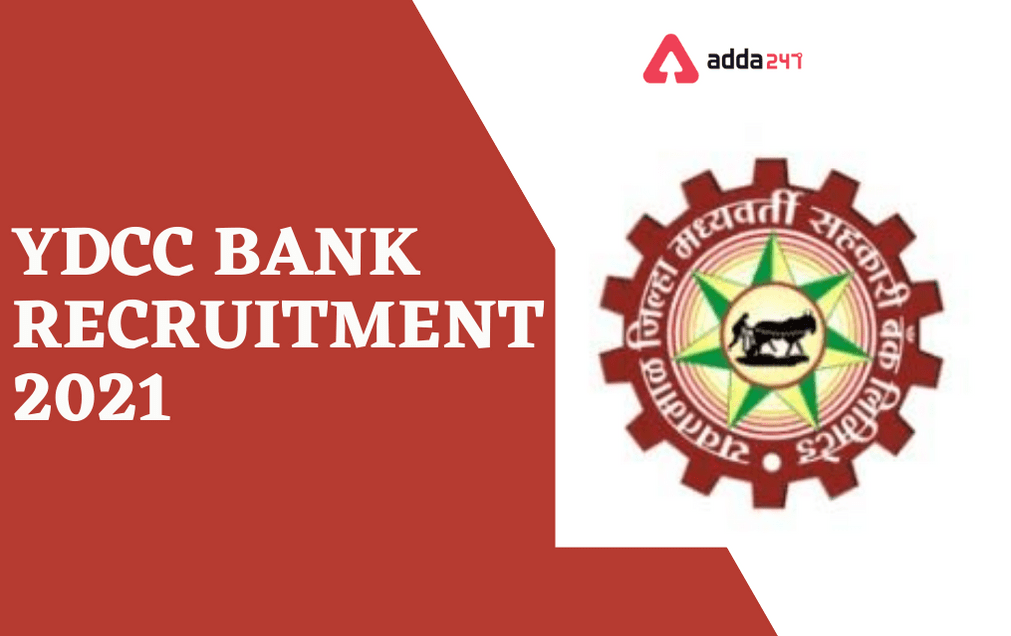 YDCC Bank Recruitment 2021- Apply online for Junior Clerk and Assistant Vacancies_30.1