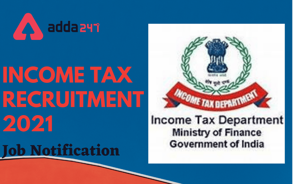 Income Tax Department Recruitment 2021 for MTS, Tax Assistant and Income Tax Inspector Post_40.1