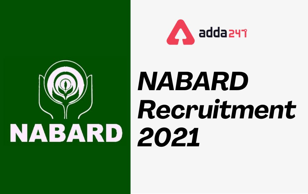 NABARD Grade A Recruitment 2021: Apply Online, Notification Out_30.1