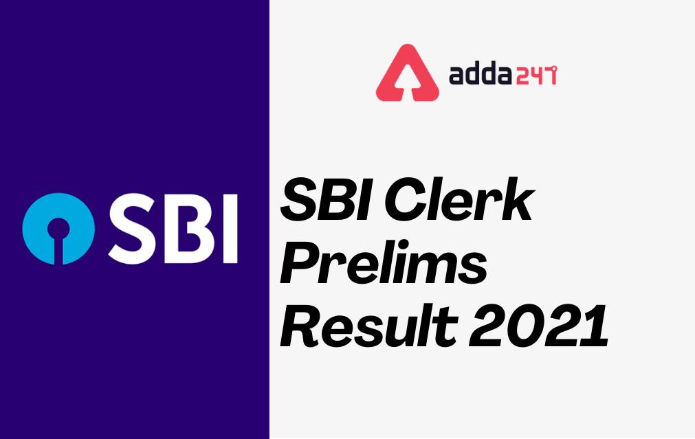 SBI Clerk Prelims Result 2021, Junior Associate Result Date_30.1
