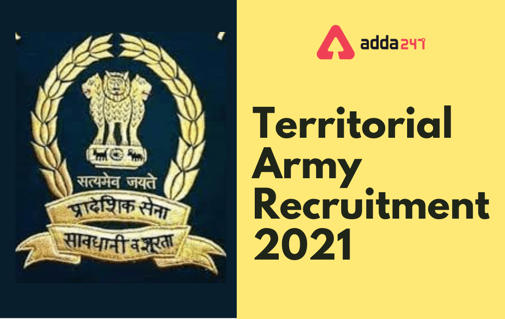 Territorial Army Recruitment 2021: Apply Online For Various Officer Posts_40.1