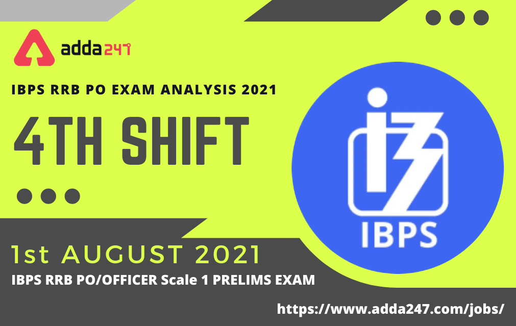 IBPS RRB PO Exam Analysis 2021, Shift 4-1 August | Prelims PO Questions and Review_30.1