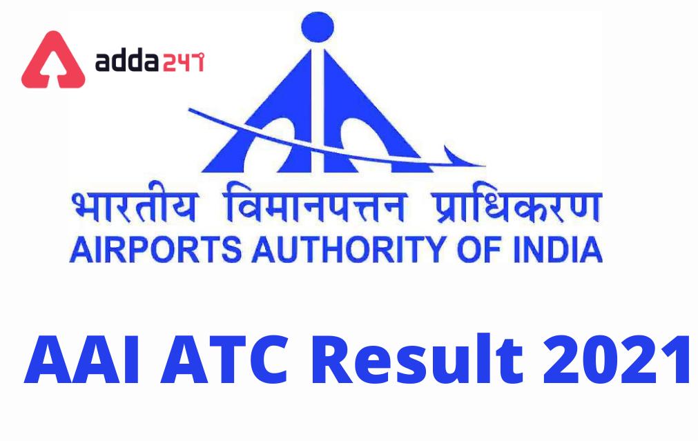 AAI ATC Result 2021-Junior Executive ,Manager - 368 Posts Cut Off; Merit List_30.1