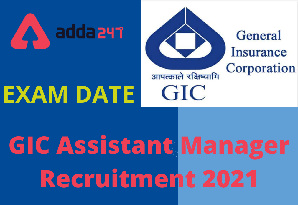 GIC Assistant Manager Exam Date: 29th August 2021_40.1
