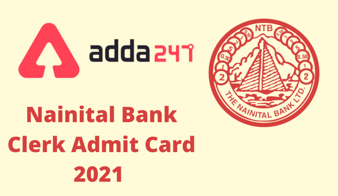 Nainital Bank Admit Card 2021 Released: Download Clerk/Management Trainee Admit Card_40.1