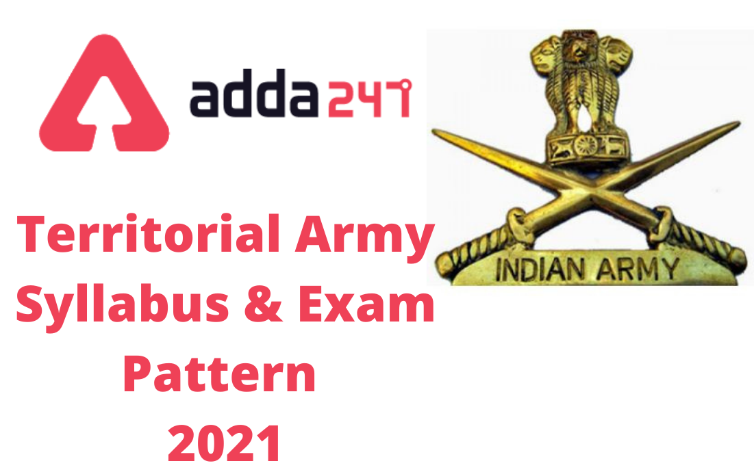 Territorial Army Syllabus and Exam Pattern 2021_40.1