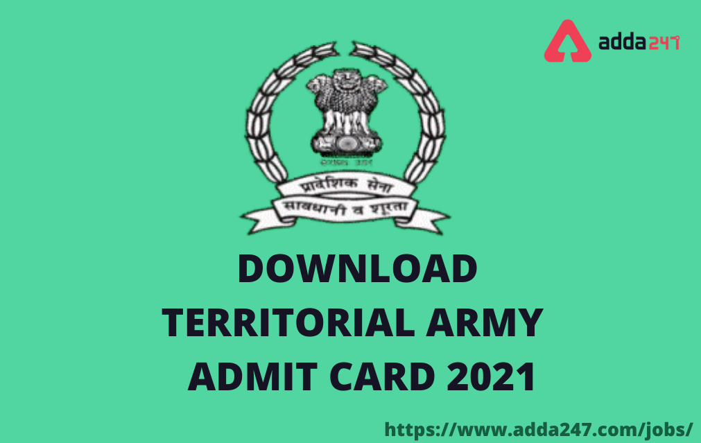 Territorial Army Admit Card 2021, Link to Download Admit Card_40.1