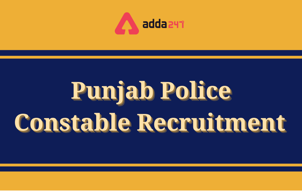 Punjab Police Recruitment 2021: Apply Online For 2340 Posts_30.1