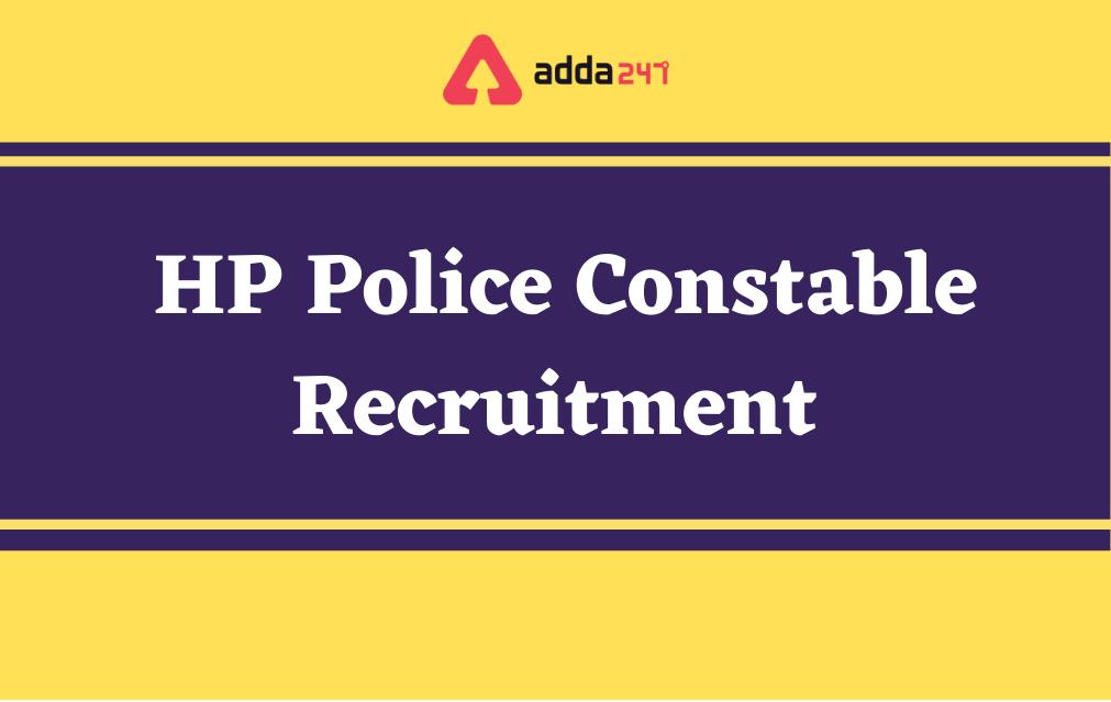 HP Police Constable Recruitment 2021 for 1334 Vacancies_40.1