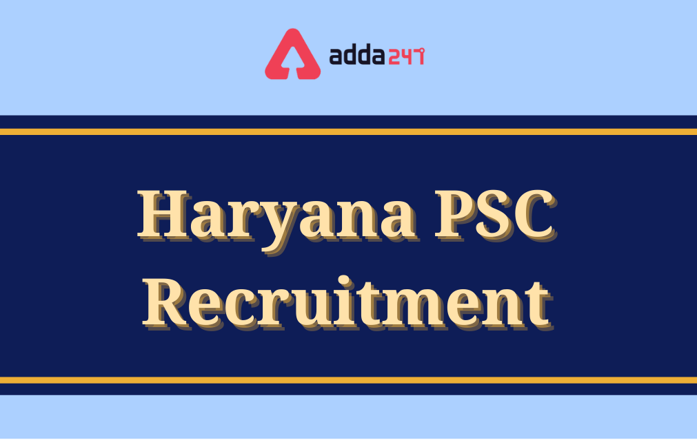 Haryana PSC 2021, Recruitment for 526 Agricultural Officer Vacancies_40.1