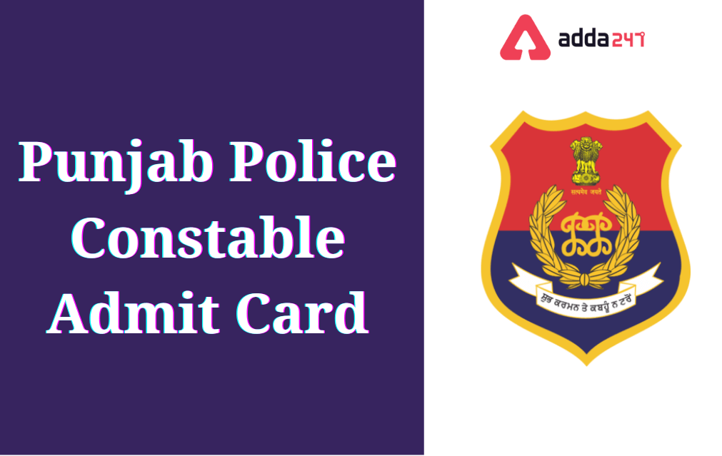 Punjab Police Constable Admit Card 2021 Released_40.1