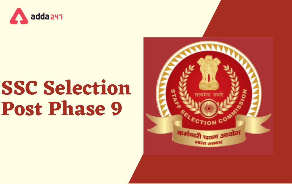 SSC Selection Post Phase 9 Notification Out 2021, Apply Online for 3261 Posts_40.1