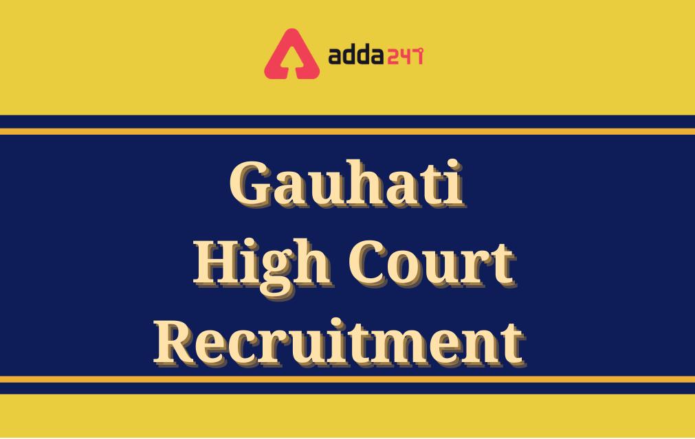 Gauhati High Court Recruitment 2021, Apply Online for 227 LDA & Copyist Posts_40.1