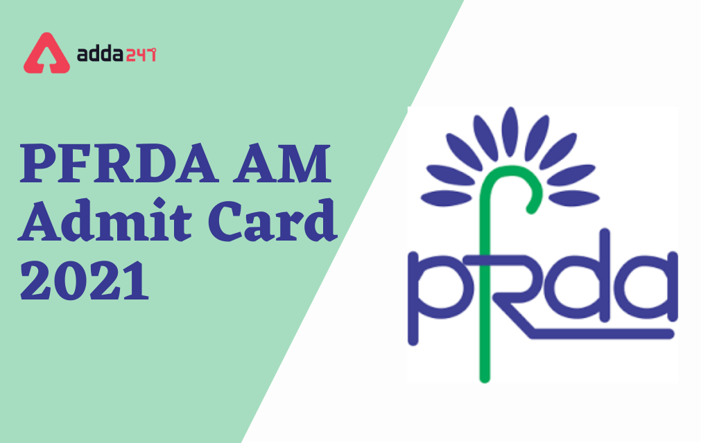 PFRDA Admit Card 2021 Out For Assistant Manager Posts_40.1