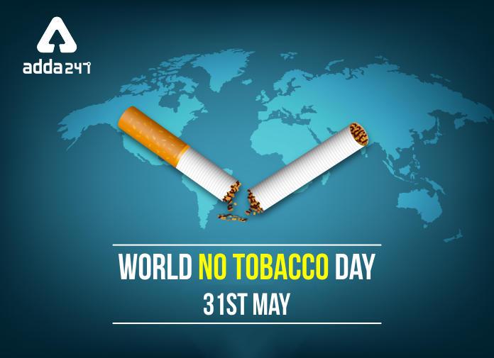 World No-Tobacco Day: 31 May   ലോക പുകയില വിരുദ്ധ ദിനം: മെയ് 31_40.1