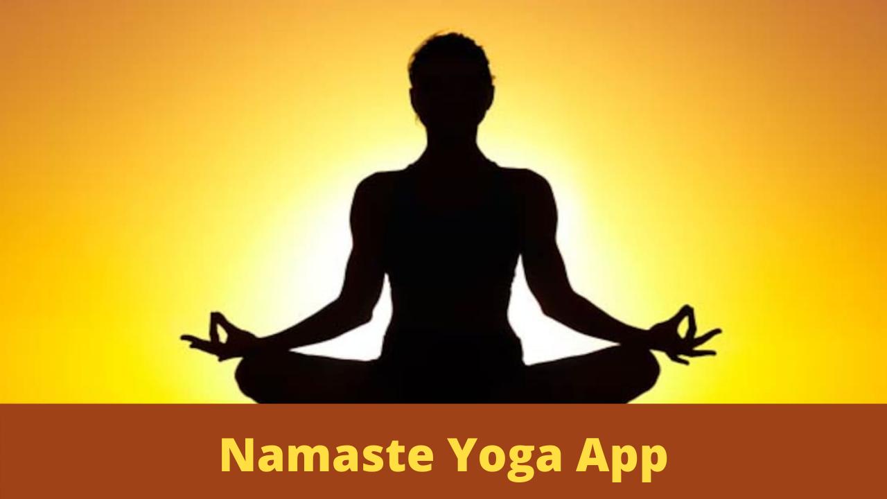 Ministry of Ayush Launches 'Namaste Yoga' App   ആയുഷ് മന്ത്രാലയം 'നമസ്തേ യോഗ' ആപ്പ് ആരംഭിച്ചു_40.1